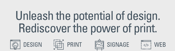 Unlear the potential of design. Rediscover the power of print statement
